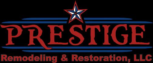 Prestige Remodeling & Restoration LLC